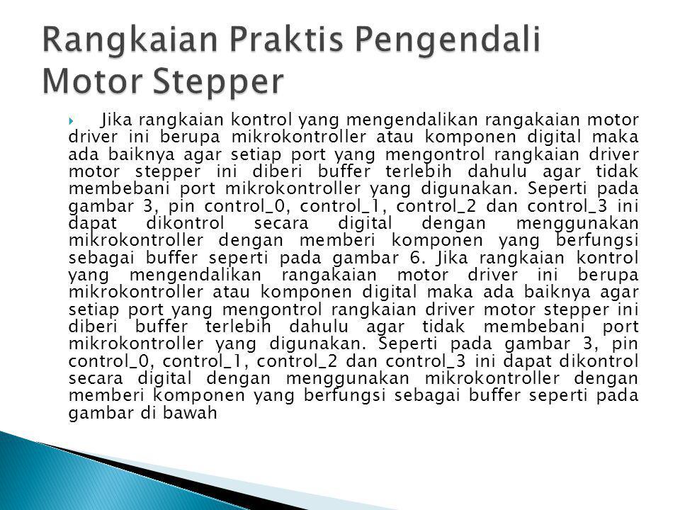 Rangkaian Praktis Pengendali Motor Stepper