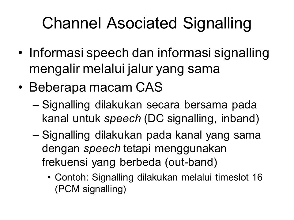 Channel Asociated Signalling
