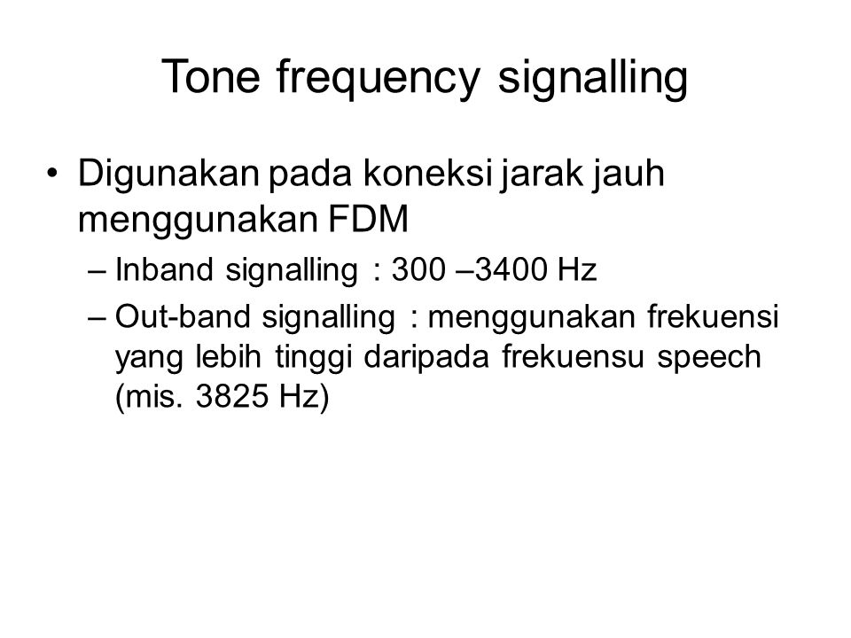 Tone frequency signalling