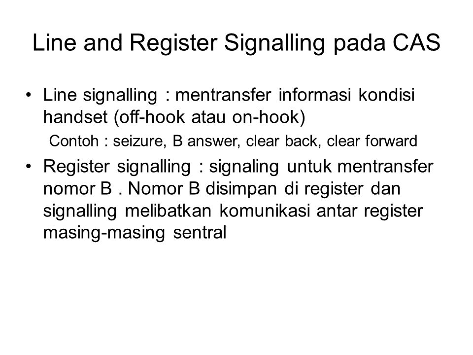 Line and Register Signalling pada CAS