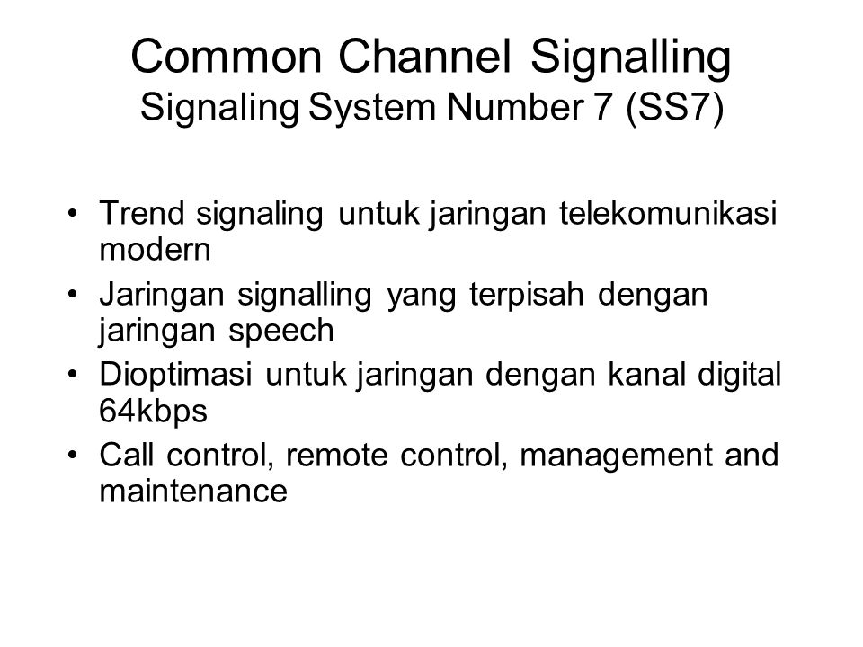 Common Channel Signalling Signaling System Number 7 (SS7)