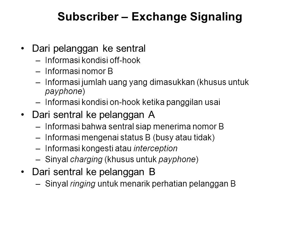 Subscriber – Exchange Signaling