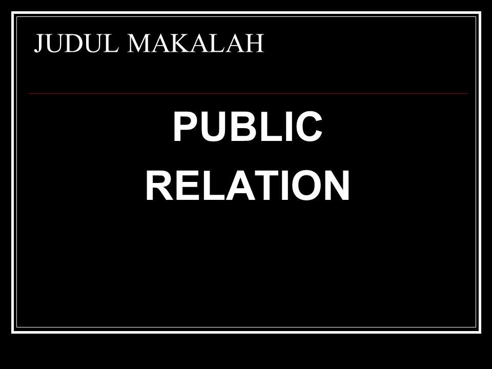 JUDUL MAKALAH PUBLIC RELATION