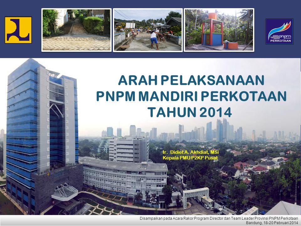 ARAH PELAKSANAAN PNPM MANDIRI PERKOTAAN TAHUN 2014