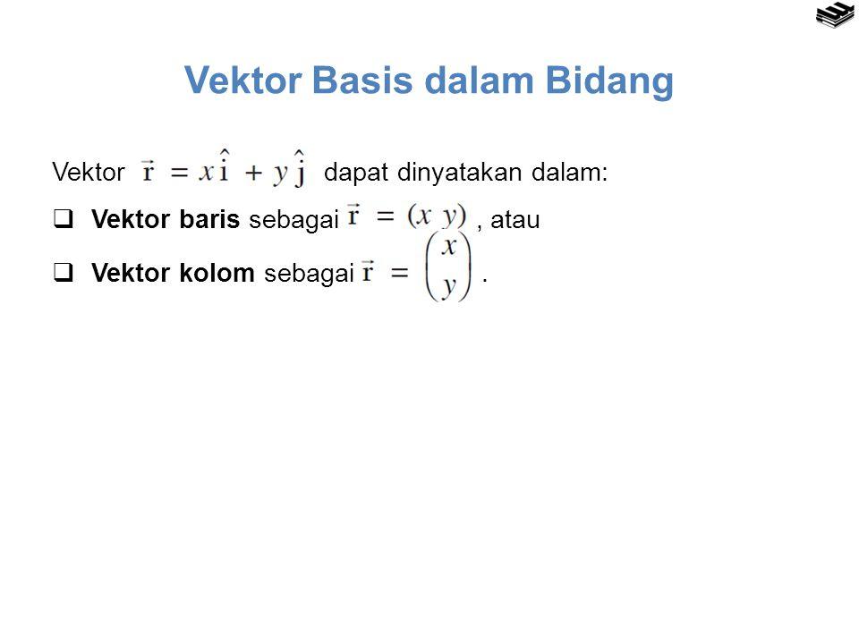Vektor Basis dalam Bidang