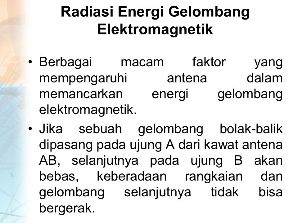 Radiasi Energi Gelombang Elektromagnetik
