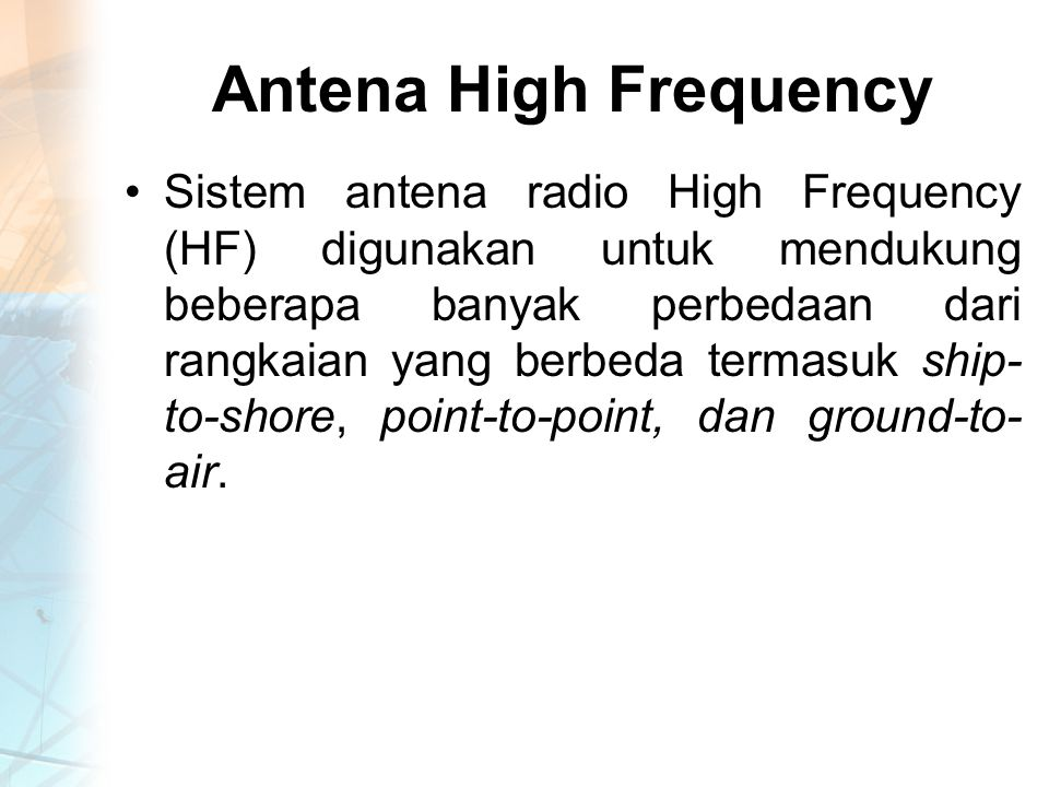 Antena High Frequency