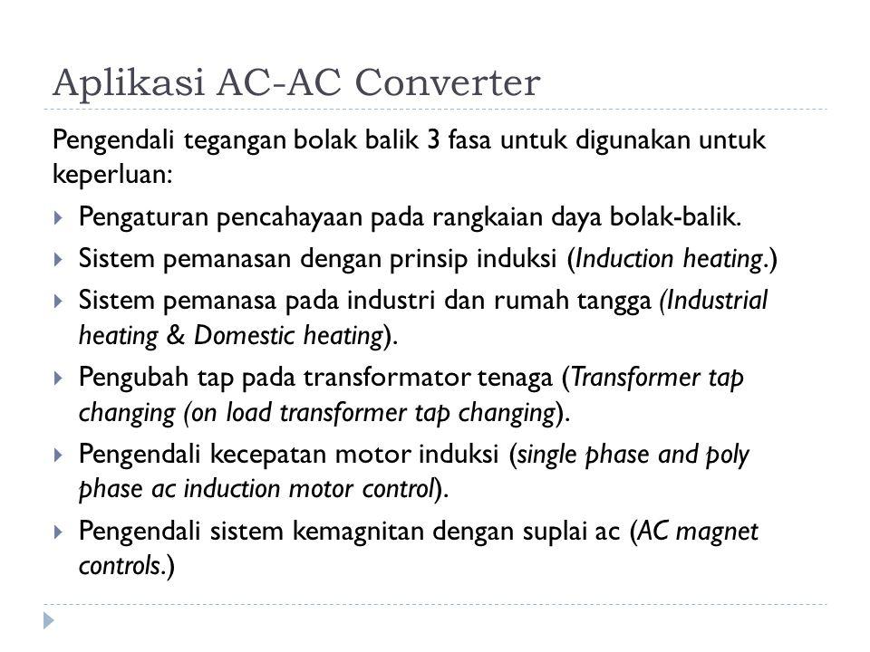 Aplikasi AC-AC Converter