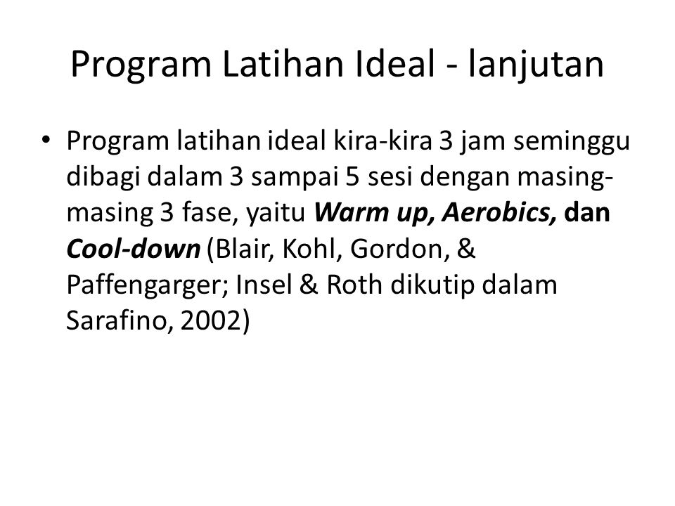 Program Latihan Ideal - lanjutan