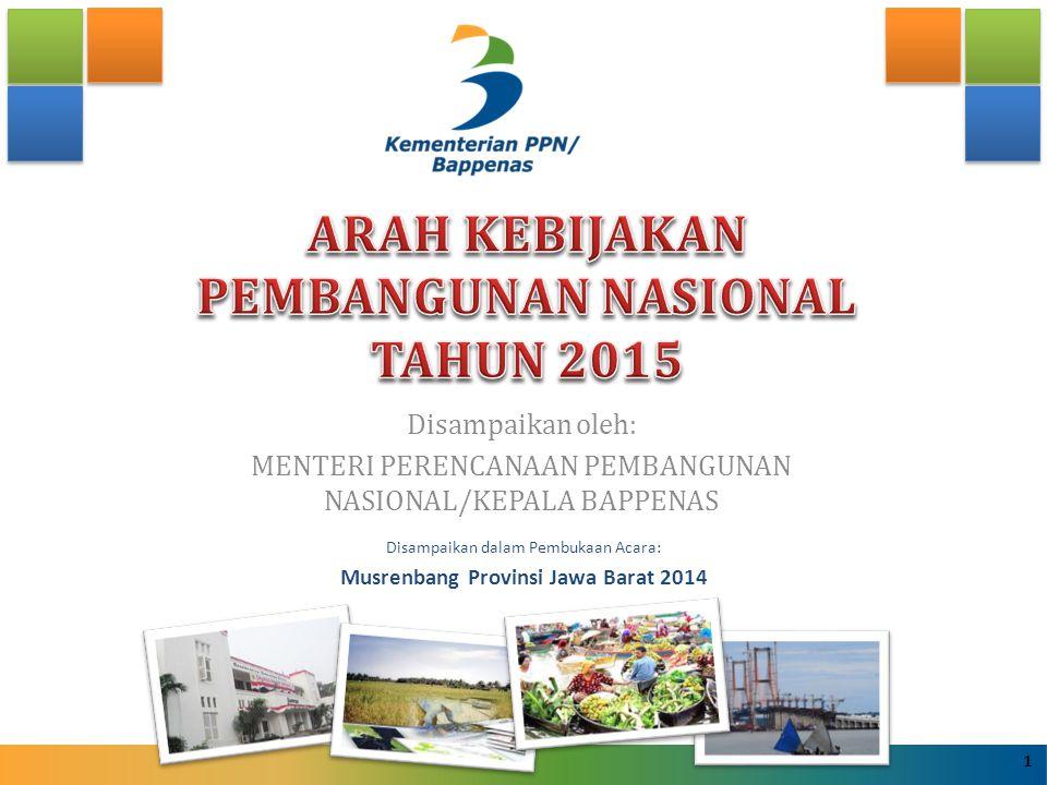 ARAH KEBIJAKAN PEMBANGUNAN NASIONAL TAHUN 2015