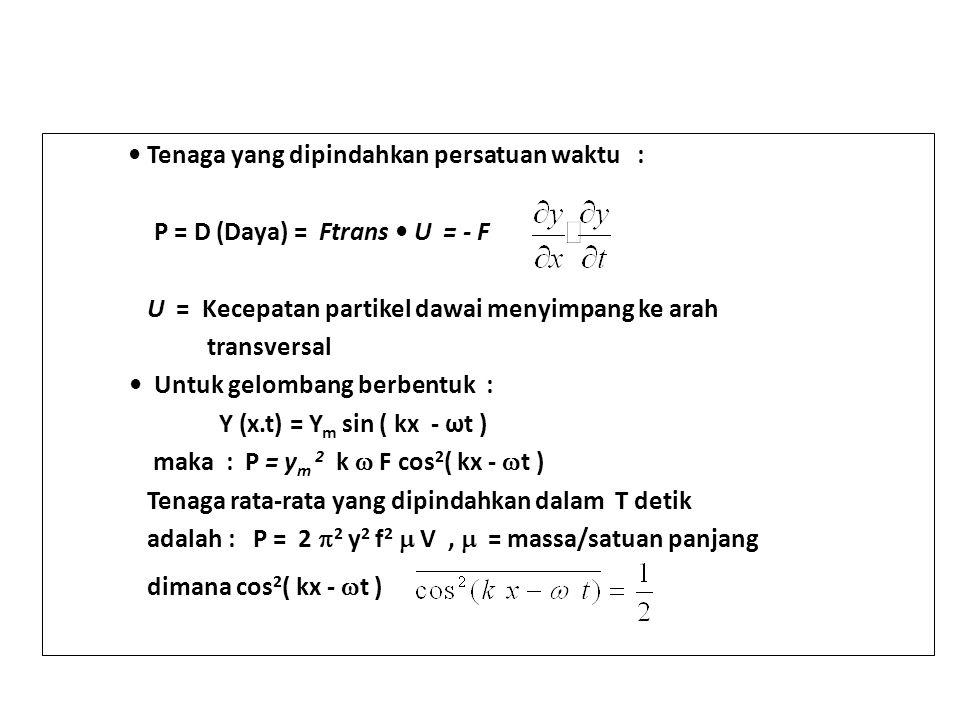 .P = D (Daya) = Ftrans • U = - F