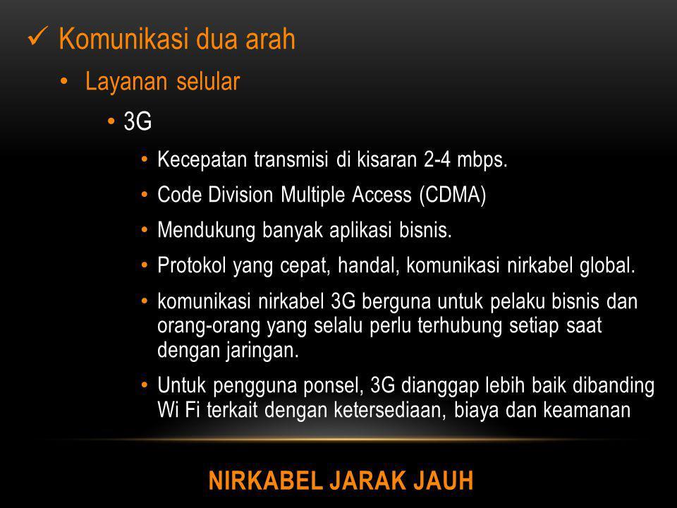 Komunikasi dua arah Layanan selular 3G Nirkabel Jarak Jauh