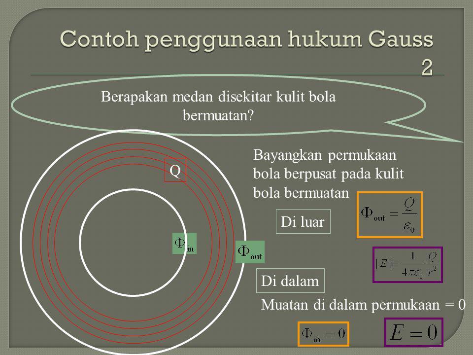 Contoh penggunaan hukum Gauss 2
