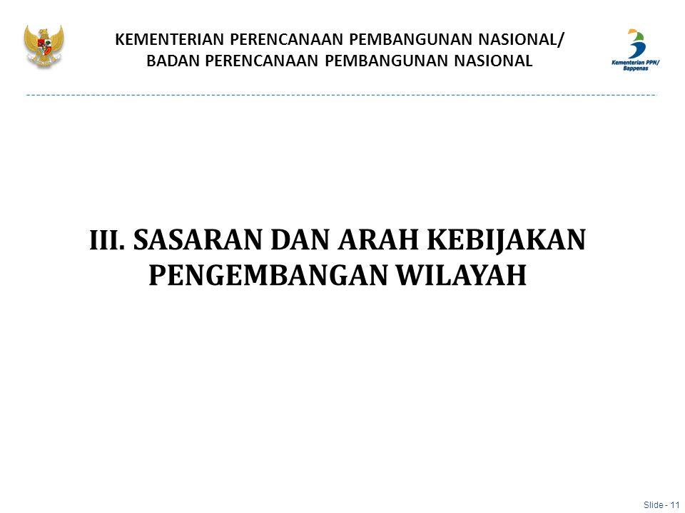 III. SASARAN DAN ARAH KEBIJAKAN PENGEMBANGAN WILAYAH
