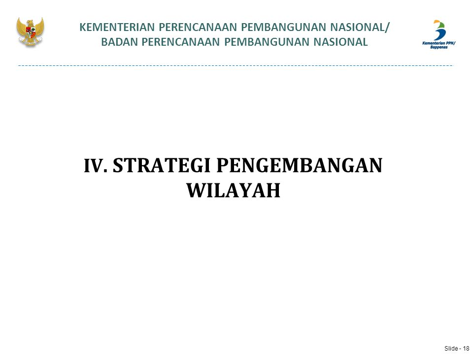 IV. STRATEGI PENGEMBANGAN WILAYAH