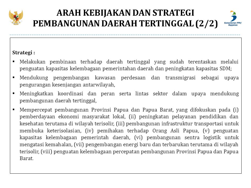 ARAH KEBIJAKAN DAN STRATEGI PEMBANGUNAN DAERAH TERTINGGAL (2/2)