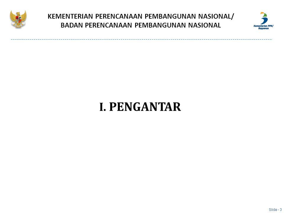 I. PENGANTAR KEMENTERIAN PERENCANAAN PEMBANGUNAN NASIONAL/