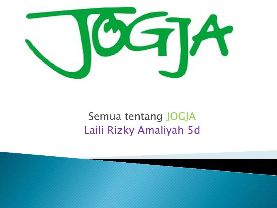 Semua tentang JOGJA Laili Rizky Amaliyah 5d