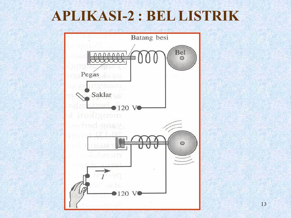 APLIKASI-2 : BEL LISTRIK