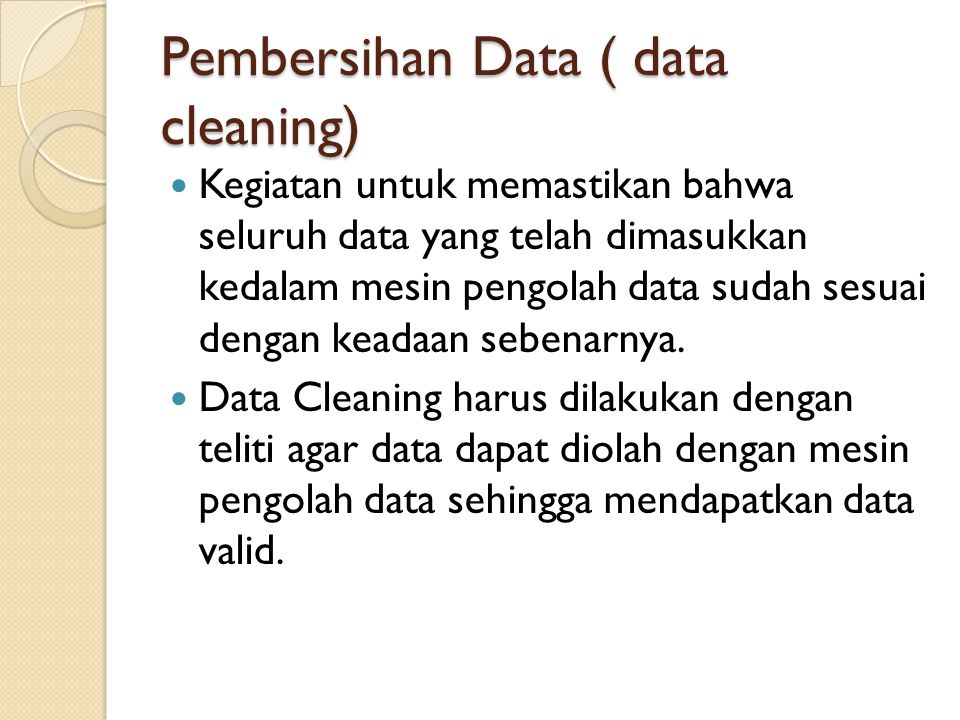 Pembersihan Data ( data cleaning)