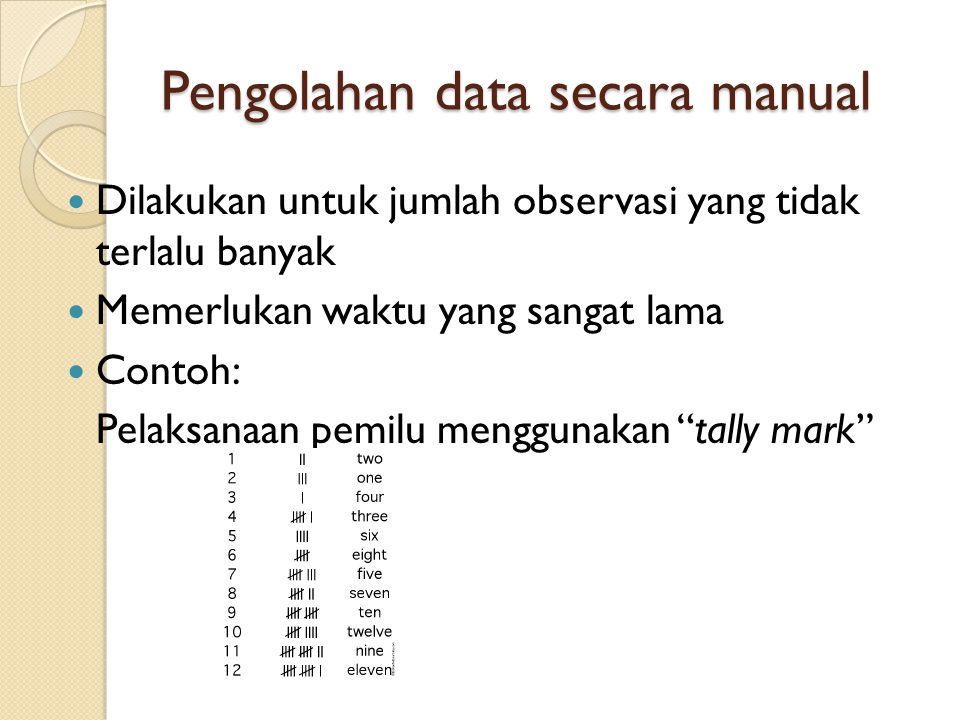 Pengolahan data secara manual
