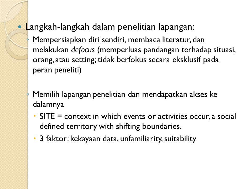 Langkah-langkah dalam penelitian lapangan: