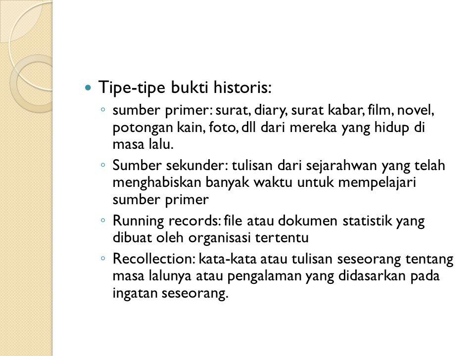 Tipe-tipe bukti historis: