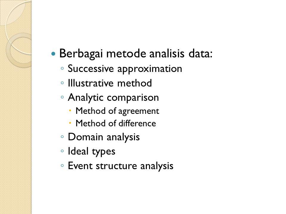 Berbagai metode analisis data: