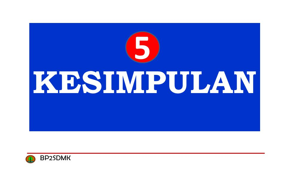 KESIMPULAN 5 BP2SDMK