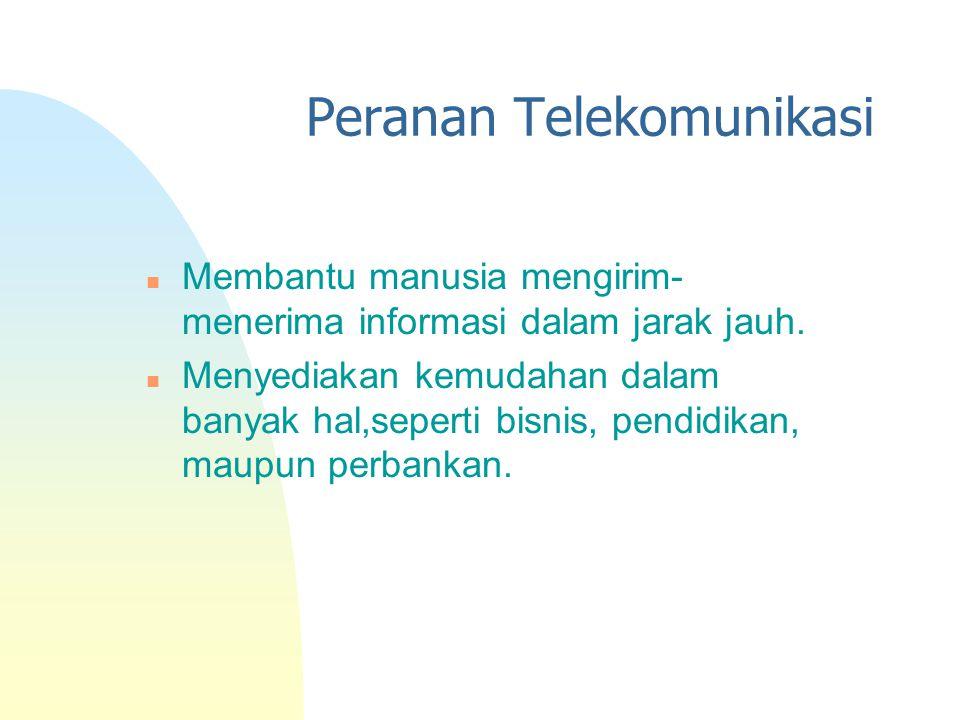 Peranan Telekomunikasi