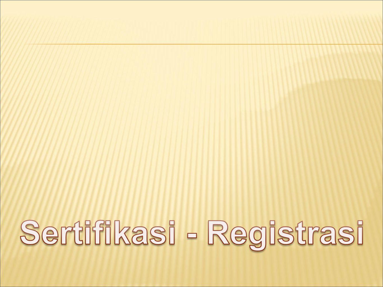 Sertifikasi - Registrasi