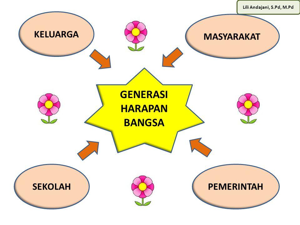 GENERASI HARAPAN BANGSA
