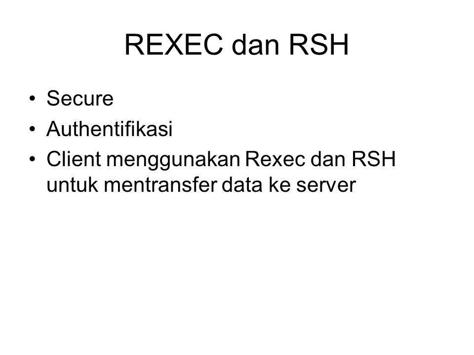REXEC dan RSH Secure Authentifikasi