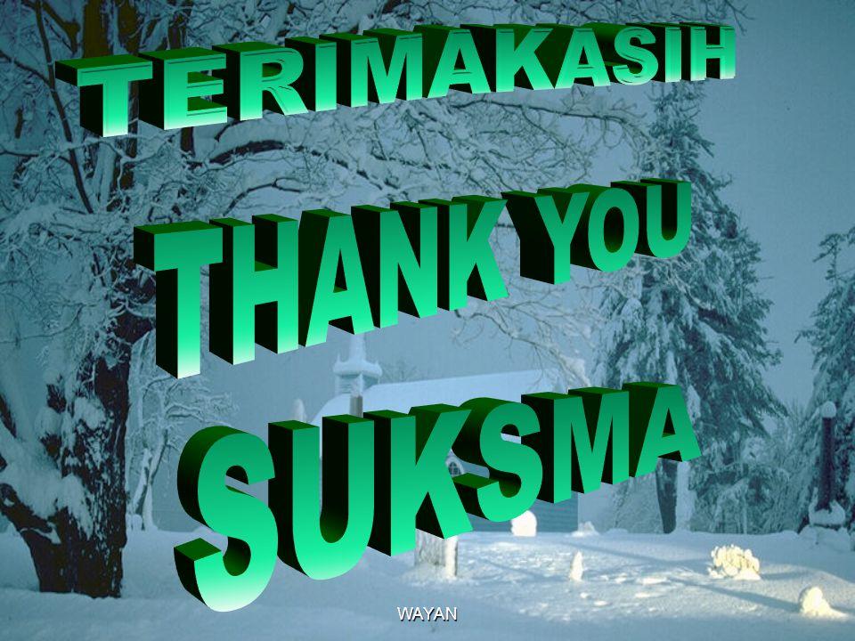 TERIMAKASIH THANK YOU SUKSMA WAYAN