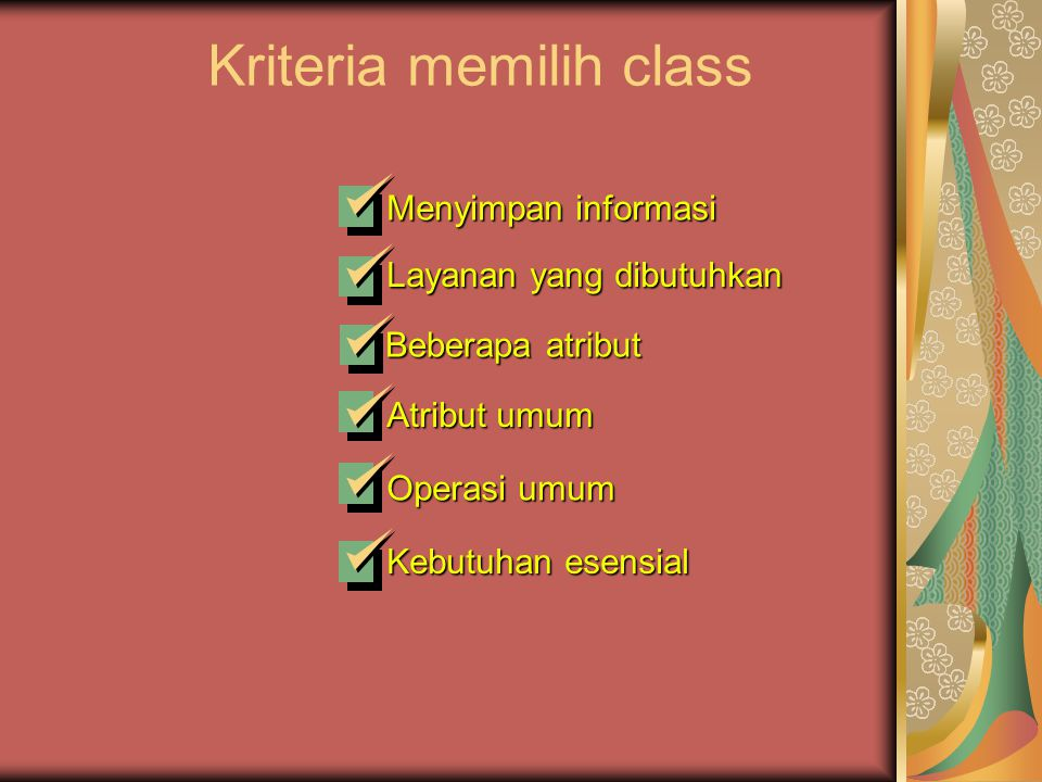Kriteria memilih class