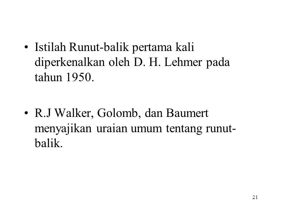 Istilah Runut-balik pertama kali diperkenalkan oleh D. H