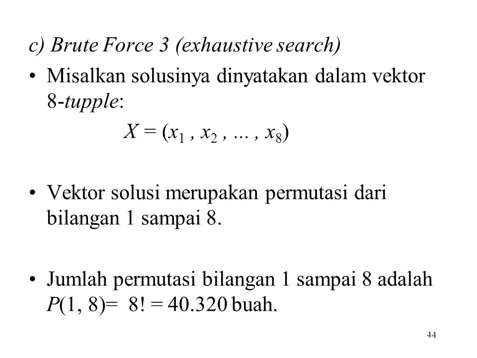c) Brute Force 3 (exhaustive search)