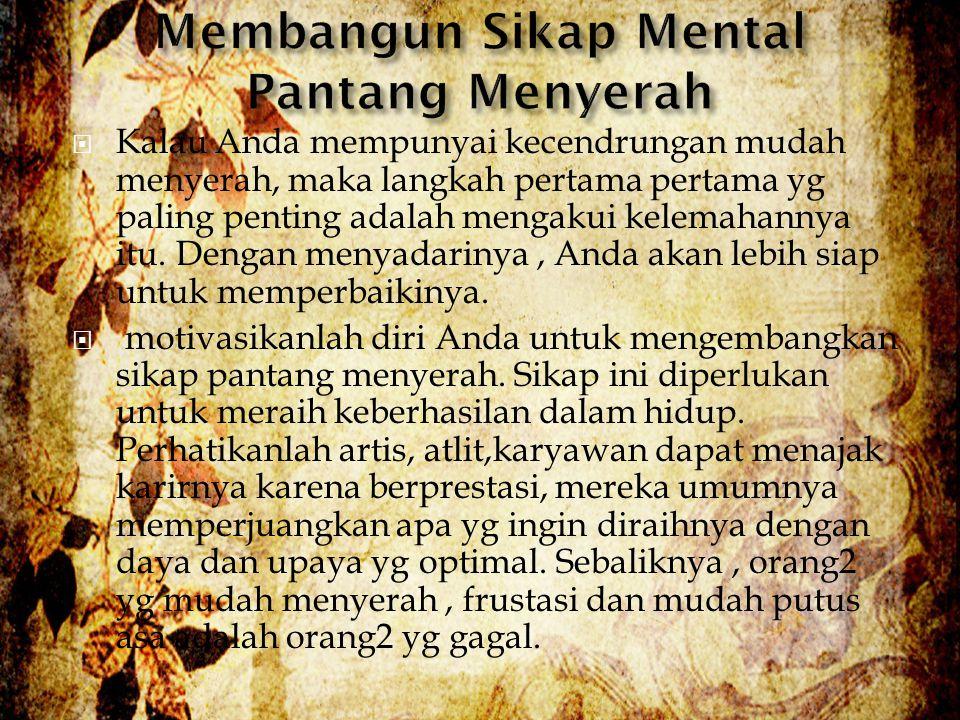 Membangun Sikap Mental Pantang Menyerah
