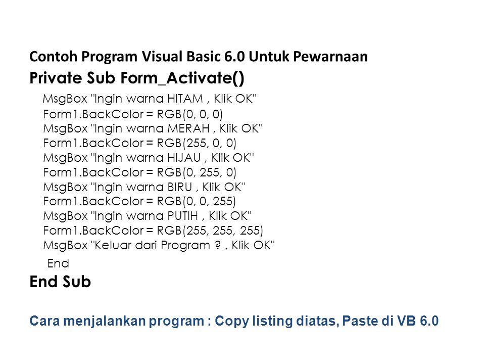 Contoh Program Visual Basic 6.0 Untuk Pewarnaan
