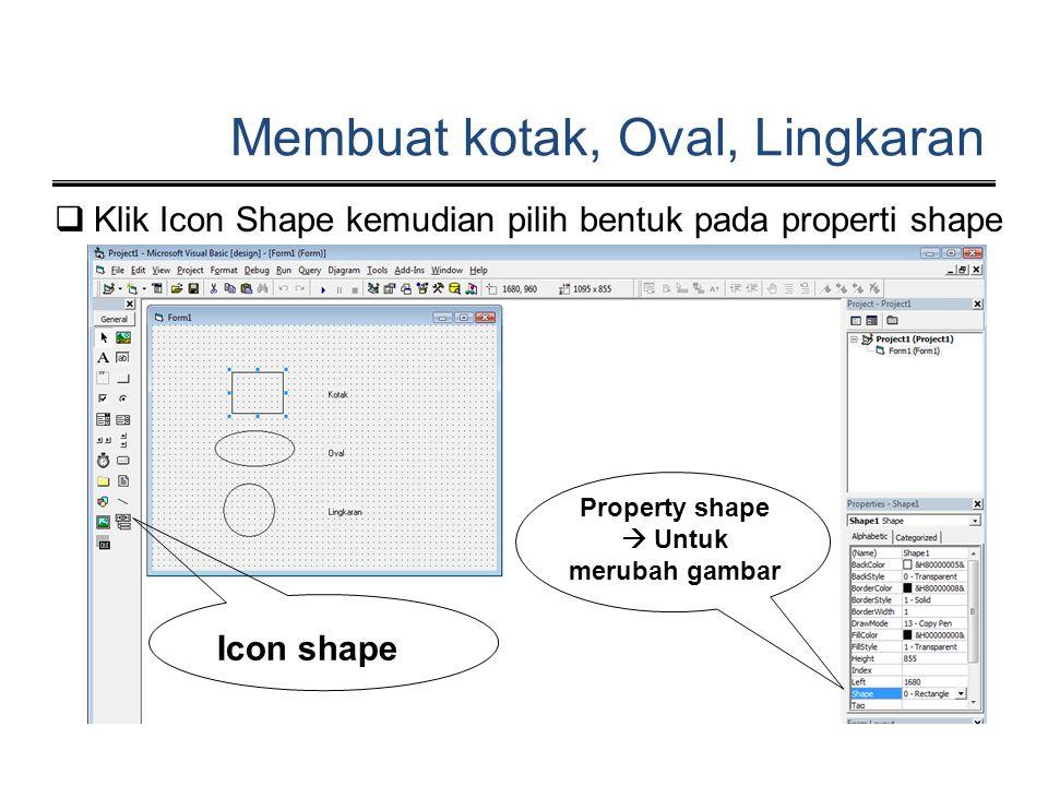 Property shape  Untuk merubah gambar