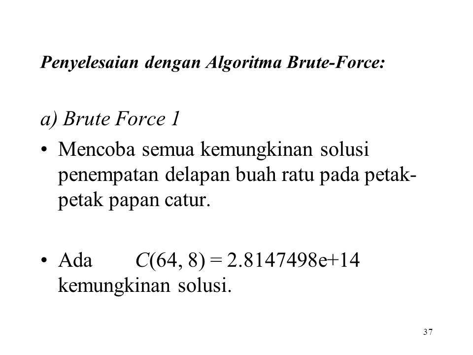 Penyelesaian dengan Algoritma Brute-Force: