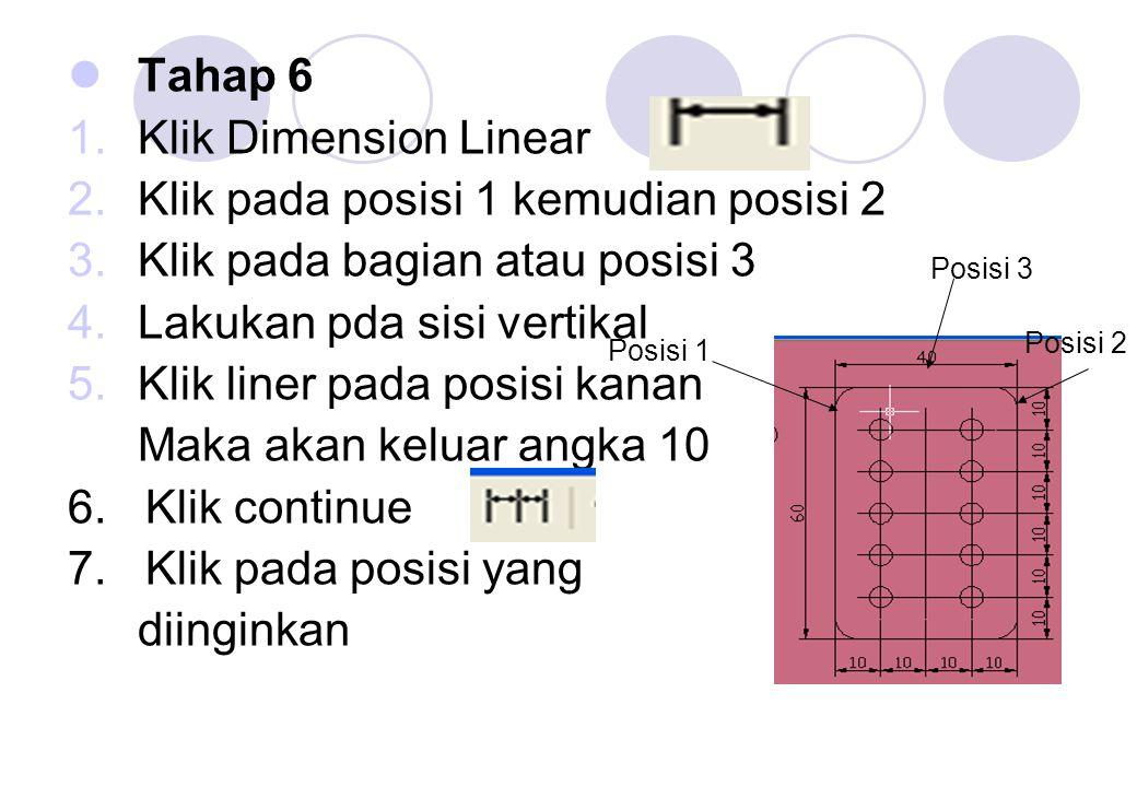 Klik pada posisi 1 kemudian posisi 2 Klik pada bagian atau posisi 3