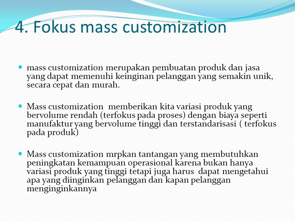 4. Fokus mass customization