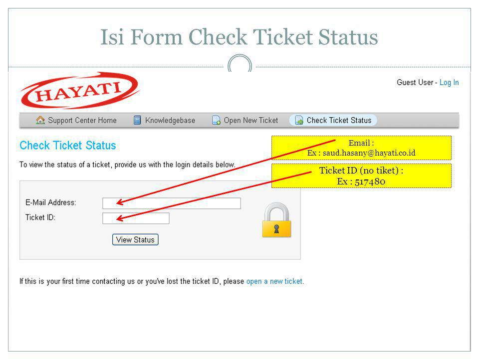 Isi Form Check Ticket Status