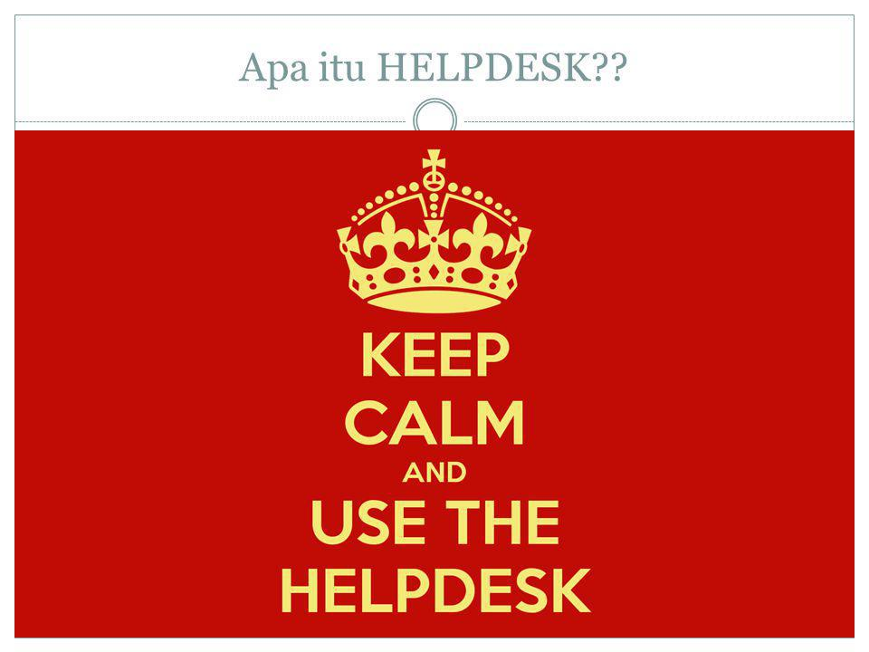 Apa itu HELPDESK