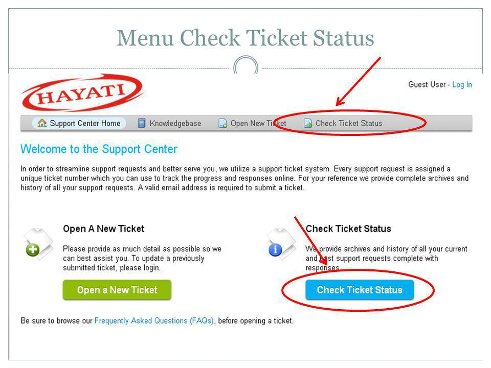Menu Check Ticket Status