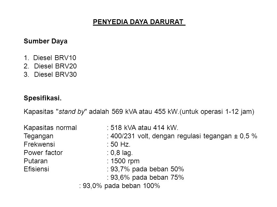 PENYEDIA DAYA DARURAT Sumber Daya. 1. Diesel BRV10. Diesel BRV20. Diesel BRV30. Spesifikasi.