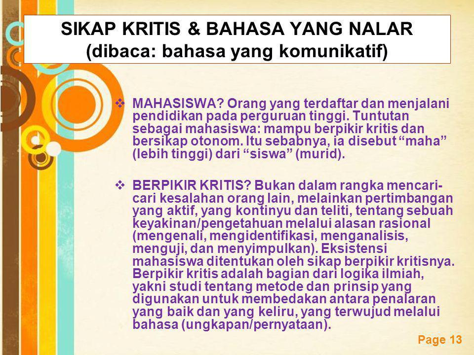 SIKAP KRITIS & BAHASA YANG NALAR (dibaca: bahasa yang komunikatif)