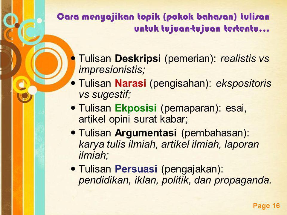 Tulisan Deskripsi (pemerian): realistis vs impresionistis;