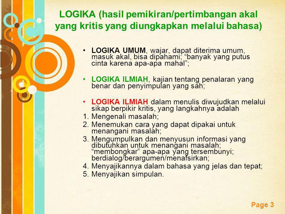LOGIKA (hasil pemikiran/pertimbangan akal yang kritis yang diungkapkan melalui bahasa)